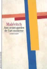 Malévitch : aux avant-gardes de l'art moderne