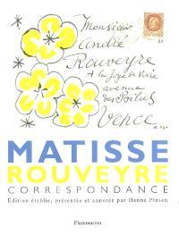 Matisse : correspondance avec André Rouveyre