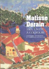 Matisse Derain : 1905, un été à Collioure