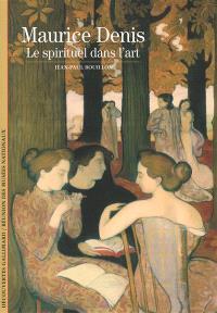 Maurice Denis : le spirituel dans l'art