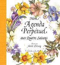 Mon agenda perpétuel aux quatre saisons : couverture jaune