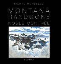 Montana, Randogne : noble contrée