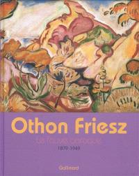 Othon Friesz, le fauve baroque, 1879-1949