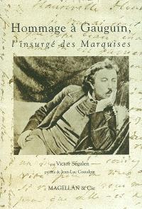 Paul Gauguin, l'insurgé des Marquises