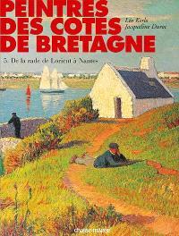 Peintres des côtes de Bretagne. Volume 5, De la rade de Lorient à Nantes