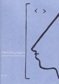 Pierre Buraglio : prolongements et prélèvements