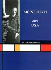 Piet Mondrian aux USA