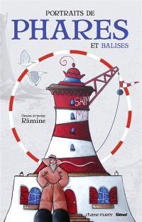 Portraits de phares et balises : de Dunkerque aux Lavezzi