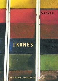 Sarkis : ikones : exposition, Paris, Chapelle des Petits-Augustins, 17 décembre 2002-2 février 2003