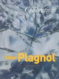 Serge Plagnol, célébrations