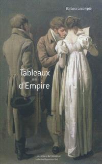 Tableaux d'Empire : 1808