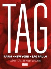 Tag : Paris, New York, Sao Paulo