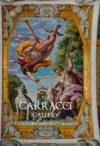 The Carracci gallery : its history and restoration