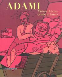 Valerio Adami : tableaux de lecture = Valerio Adami : quadri di lettura