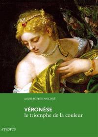 Véronèse : le triomphe de la couleur
