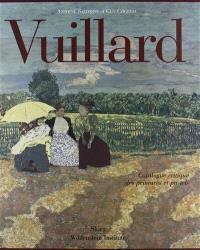 Vuillard : catalogue critique des peintures et pastels