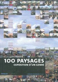 100 paysages : exposition d'un genre