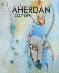 Aherdan : ezzayegh