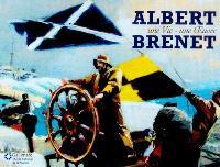 Albert Brenet : une vie, une oeuvre