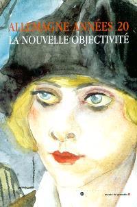 Allemagne années 20 : la Nouvelle Objectivité : exposition, Grenoble, Musée de Grenoble, 15 février-11 mai 2003