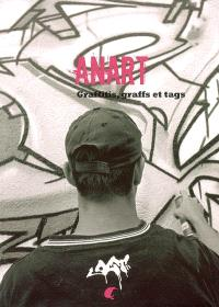 Anart : graffitis, graffs et tags