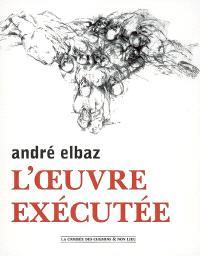 André Elbaz, l'oeuvre exécutée : fibres, villes, fresques, urnes