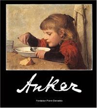 Anker : exposition, Martigny, Fondation Pierre Gianadda, 19 déc. 2003-23 mai 2004
