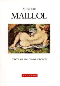 Aristide Maillol : peintures et dessins