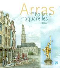Arras : une balade en aquarelles