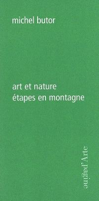 Art et nature : étapes en montagne