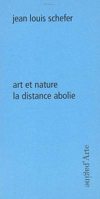 Art et nature : la distance absolue