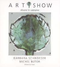 ART-I-SHOW : dévorer le calendrier