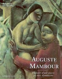 Auguste Mambour : l'odyssée d'une oeuvre en trois dimensions