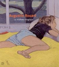 Augustin Rouart : le réalisme magique