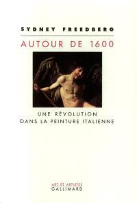 Autour de 1600 : une révolution dans la peinture italienne