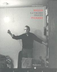 Bacon Picasso : la vie des images : exposition, Paris, Musée national Picasso, 1er mars-30 mai 2005