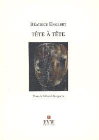 Béatrice Englert : tête à tête