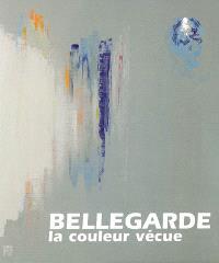 Bellegarde : la couleur vécue