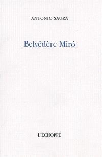 Belvédère Miro