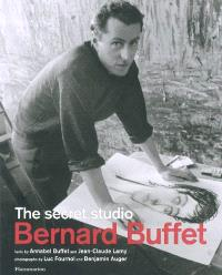 Bernard Buffet : the secret studio
