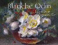 Blanche Odin, lumière d'aquarelle