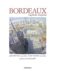 Bordeaux, capitale inspirée
