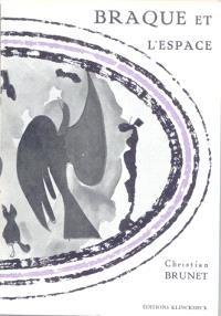 Braque et l'espace, langage et peinture