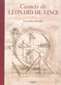 Carnets de Léonard : les codex dévoilés