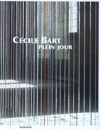 Cécile Bart, plein jour