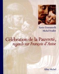 Célébration de la pauvreté : regards sur saint François