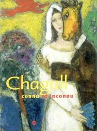 Chagall connu et inconnu : exposition, Paris, Galeries nationales du Grand Palais, 11 mars-23 juin 2003 ; San Francisco Museum of modern art, 26 juillet-4 novembre 2003