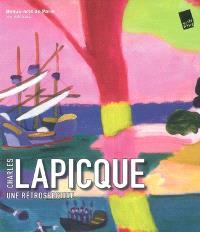 Charles Lapicque, une rétrospective : exposition du 16 avril au 13 septembre 2008