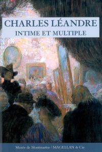 Charles Léandre, intime et multiple