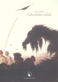 Charles-Frédéric Soehnée : voyage en enfer